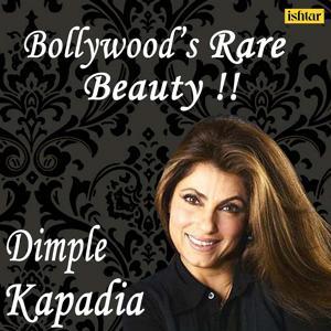 Bollywood's Rare Beauty - Dimple Kapadia