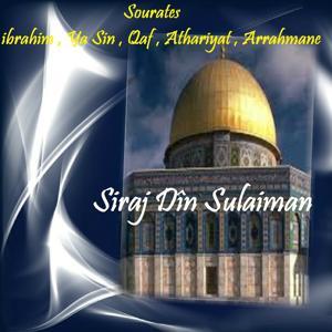 Sourates ibrahim , Ya Sin , Qaf , Athariyat , Arrahmane
