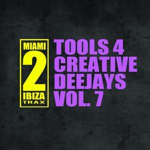 Tools 4 Creative Deejays, Vol. 7