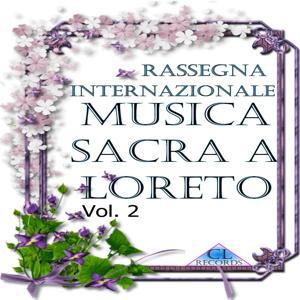 Musica sacra a Loreto, Vol. 2