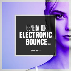 Generation Electronic Bounce, Vol. 3