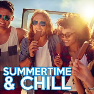 Summertime & Chill