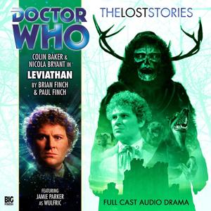 The Lost Stories, Series 1.3: Leviathan (Unabridged)