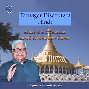 Teenager Discourses - Hindi - Vipassana Meditation