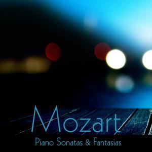 Mozart: Piano Sonatas & Fantasias