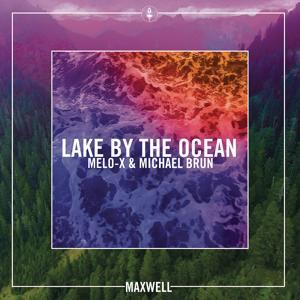 Lake By the Ocean (Remixes)