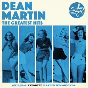 The Greatest Hits Of Dean Martin