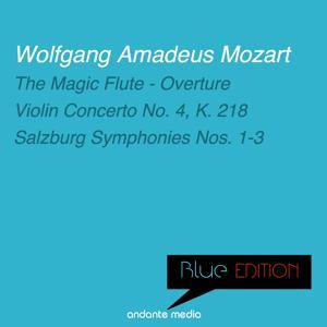 Blue Edition - Mozart: Violin Concerto No. 4, K. 218 & Salzburg Symphonies Nos. 1 - 3