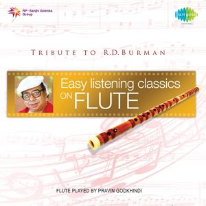 Easy Listening Classics on Flute - Tribute to R.D. Burman