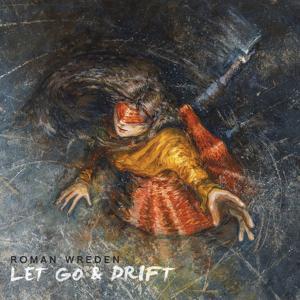 Let Go & Drift