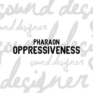 Oppressiveness