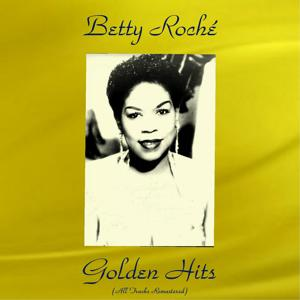 Betty Roché Golden Hits