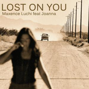 Lost on You