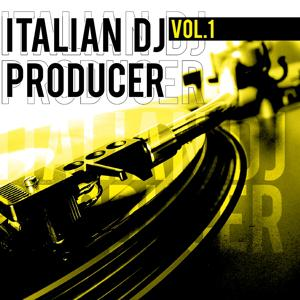 Italian DJ Producer, Vol. 1