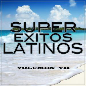 Super Éxitos Latinos Vol..7