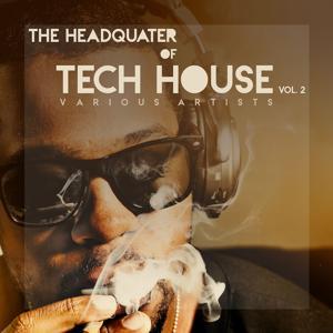The Headquarter Of Tech House, Vol. 2