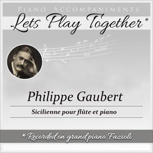 Philippe Gaubert: Sicilienne for Flute and Piano