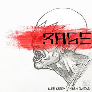 Rage (feat. Sleep Steady) - Single