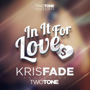 In It For Love (feat. Two Tone) - Single