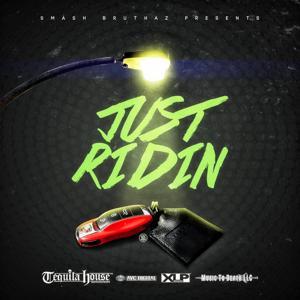Just Ridin - Single