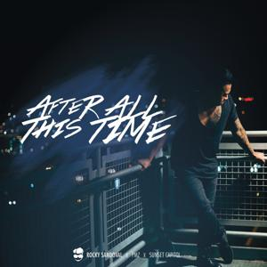 After All This Time (feat. PMZ & Sunset Capitol) - Single