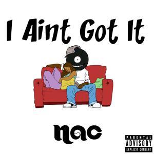 I Ain't Got It - Single