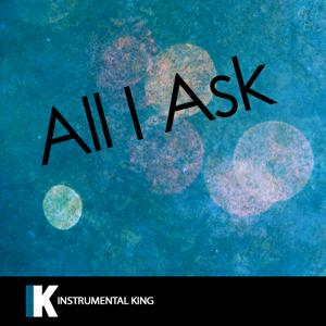 All I Ask (In the Style of Adele) [Karaoke Version] - Single
