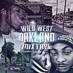 Wild West Oakland, Vol.1