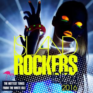 Island Rockers IBIZA 2016