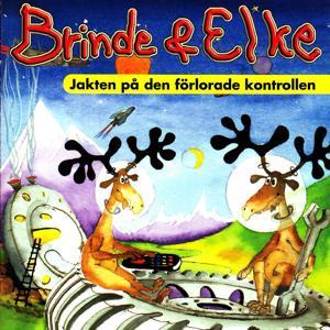Brinde & Elke - Jakten på den förlorade kontrollen