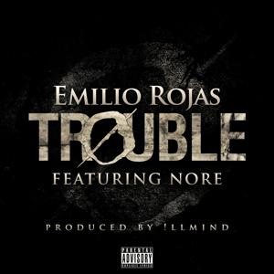 Trouble (feat. N.O.R.E.) - Single