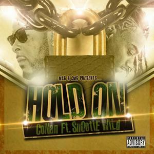 Hold On (feat. Snootie Wild) - Single