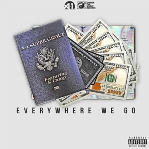 Everywhere We Go (feat. K Camp) - Single