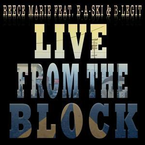 Live From The Block (feat. E-A-Ski & B-Legit) - Single