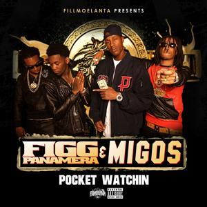 Pocket Watching (feat. Migos) - Single