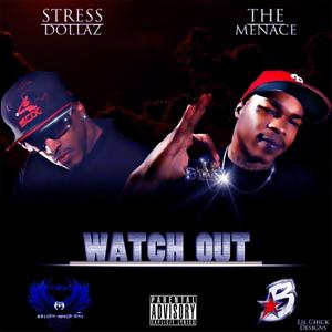 Watch Out (feat. Menace) - Single