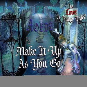 Make It Up As You Go - Single