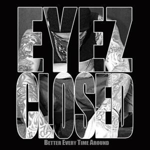 Eyez Closed - Single