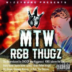 Bizzy Bone Presents - Mo Thug West: R&B Thugs