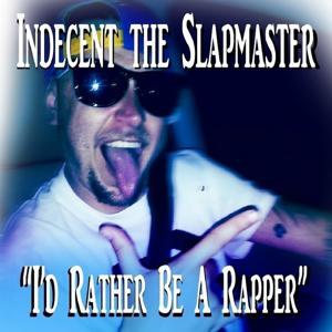 I'd Rather Be a Rapper - Single