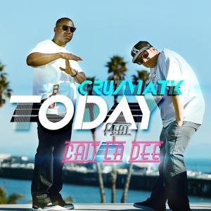 Today (feat. Cait La Dee) - Single