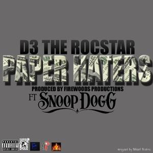 Paper Haters (feat. Snoop Dogg) - Single