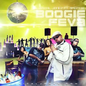 Boogie Feva (feat. Skeptic) - Single