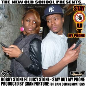 Stay Out My Phone (feat. Juicy Stone) - Single