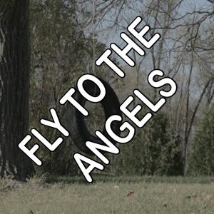 Fly To The Angels - Tribute to Slaughter