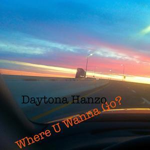Where U Wanna Go?