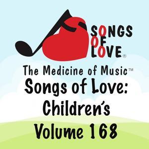 Songs of Love: Children's, Vol. 168