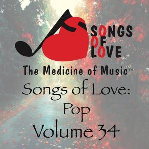 Songs of Love: Pop, Vol. 34