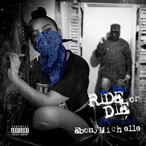 Ride or Die (feat. Ebony Michelle)