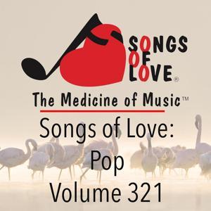 Songs of Love: Pop, Vol. 321
